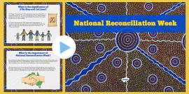 National Reconciliation Week Information PowerPoint