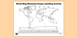 World Map Mountain Range Labelling Activity