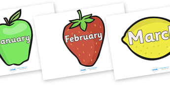 Months of the Year on Fruit - Fruit, Months poster, Months display, display, poster, frieze, Days of the week, apple, orange, satsuma, pear, banana, tangerine, pineapple, grapes