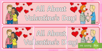 All About Valentine's Day Display Banner - all about valentines day, valentines day, display banner, display, banner