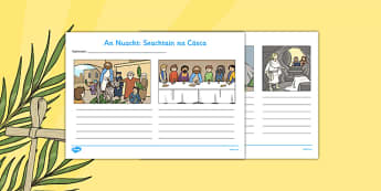 Easter Week Gazette Writing Template - Easter, writing, template, last supper, Gaeilge, Irish