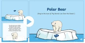 The Polar Bear Rhyme Song PowerPoint - EYFS, Early Years, Polar Regions, arctic, antarctic, polar bears, penguins, snow, songs, singing, so