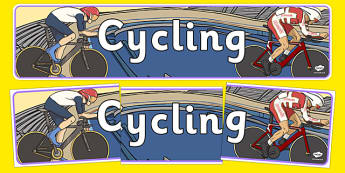 The Olympics Cycling Display Banner - Cycling, Olympics, Olympic Games, sports, Olympic, London, 2012, display, banner, poster, sign, activity, Olympic torch, events, flag, countries, medal, Olympic Rings, mascots, flame, compete