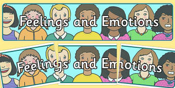Feelings and Emotions Display Banner - Ourselves display,  KS1, display banner, ourselves, all about me, my body, senses, emotions, family, body, growth