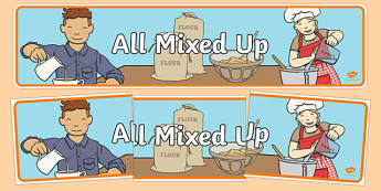 All Mixed Up Display Banner - australia, All Mixed Up, science, year 2, banner, wall display, Australian Curriculum