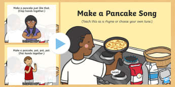 Make a Pancake Action Rhyme Song PowerPoint - Mr Wolf's Pancakes, pancake day, Jan Fearnley, make a pancake, rhyme, song, action rhyme,