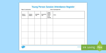 Young Person Session Attendance Recording Template  - Young People & Families Case File Recording, referral, chronology, contents page, buddy system, safe