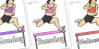 Days of the Week on Hurdles - Days of the Week, Weeks poster, week, display, poster, frieze, Days, Day, Monday, Tuesday, Wednesday, Thursday, Friday, Saturday, Sunday