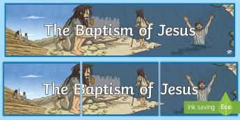 The Baptism of Jesus Banner - baptism of jesus, john the baptist, jesus, bible stories, new testament, re, banners, re banner