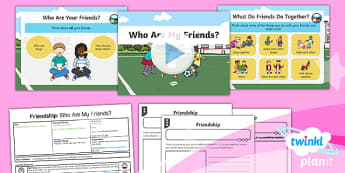PlanIt - RE Year 1 - Friendship Lesson 1: Who Are My Friends? Lesson Pack - friendship, caring, coworking, empathy, consideration, tolerance, relationships, helping, helpful, n
