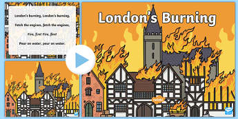 Londons Burning Nursery Rhyme PowerPoint - londons burning, nursery rhyme, powerpoint, nursery rhyme powerpoint, rhymes, london, classroom discussion
