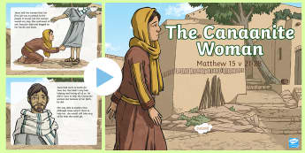 The Canaanite Woman PowerPoint - Northern Ireland Curriculum, RE Reconciliation, the Canaanite woman, canaan, help, heal, inclusion,