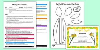 EYFS Daffodil Stick Finger Gym Plan and Resource Pack  - EYFS, Spring, Daffodil, flowers, growing, gardens