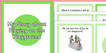 Playing on the Playground Social Story - interaction, getting on, friends, break, playtime, SEN