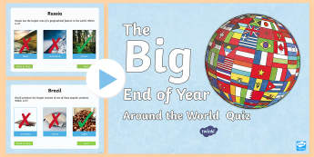 LKS2 The Big End of Year Around the World Quiz PowerPoint - countries, facts, game, information, geography