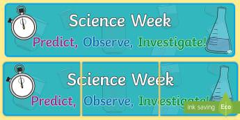 Science Week Display Banner - Science Week, experiments, display, science display,