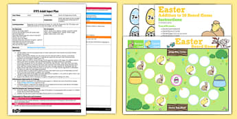 Easter Addition to 10 Board Game EYFS Adult Input Plan and Resource Pack - easter, pack