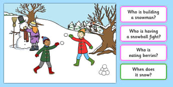 Snowy Day Picture and Questions - Question words, Listening, Receptive language, expressive language, Language activity