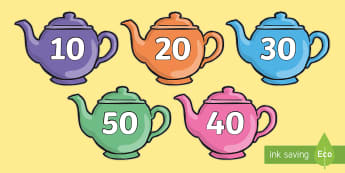 Tens on Teapots - tens on teapots, tens, teapots, counting, count, numbers, 10, maths, numeracy, mathematics, display