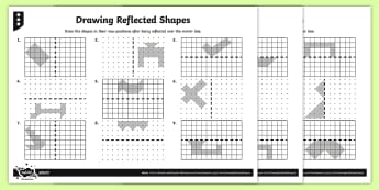 Drawing Reflected Shapes Differentiated Activity Sheets - Position and Direction, reflection, symmetry, reflective symmetry, mirror line