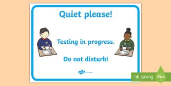 Testing in Progress Display Poster - Display, testing in progress, do not disturb, assessment, door sign, tests, quiet please,Irish