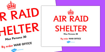 World War Two Air Raid Shelter Sign - display sign, air raid, shelter, world war two, classroom border, border, WW2, Hitler, world war, Nazis, Germany