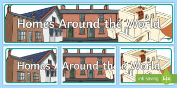 Homes Around the World Banner - houses  homes, world, country, countries, geography, places