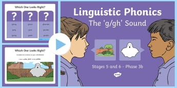 NI Linguistic Phonics Stage 5 and 6 Phase 3b, 'g, gh' Sound PowerPoint - Linguistic Phonics, Phase 3b, Northern Ireland, 'g', 'gh', sound, sound search, word sort, inv