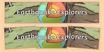 Earthquake Explorers Display Banner - australia, Australian Curriculum, Friends of Foes?, science, year 4, banner, wall display