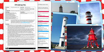 Making Lighthouses EYFS Adult Input Plan and Resource Pack to Support Teaching on The Lighthouse Keeper's Lunch - lighthouse