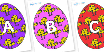 A-Z Alphabet on Easter Eggs (Chicks) - A-Z, A4, display, Alphabet frieze, Display letters, Letter posters, A-Z letters, Alphabet flashcards