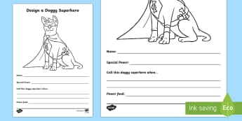 Design a Doggy Superhero Activity Sheet - Home Education Requests, paw patrol, Ryder, captain canine, animal superhero, Worksheet, superdog, s