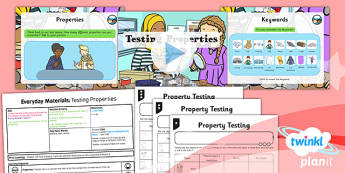 PlanIt - Science Year 1 - Everyday Materials Lesson 4: Testing Properties Lesson Pack
