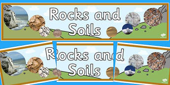 Rocks and Soils Display Banner - rocks, stone, rocks and soils, soil, display, banner, sign, poster, geography, granite, marble, sand, chalk, clay, did you know, rock types, igneous, metamorphic, sedimentary