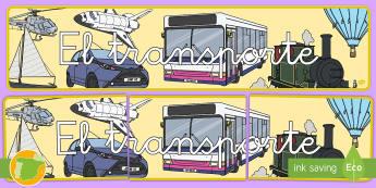 Pancarta: El transporte - transporte, coche, camión, avión, globo aerostático, autobús, moto, motocicleta, vía, carretera