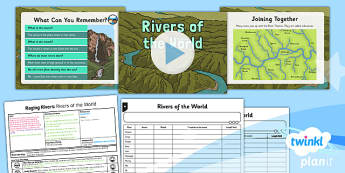 PlanIt - Geography Year 6 - Raging Rivers Lesson 2: Rivers of the World Lesson Pack