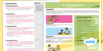PlanIt - Geography Year 6 - Our Changing World Unit Planning Overview - planit, geography, year 6, our changing world, planning overview