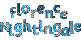 'Florence Nightingale' Display Lettering - florence nightingale display lettering, florence nightingale lettering, florence nightingale, florence display