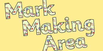 Mark Making Area Display Lettering - mark making, letters, areas