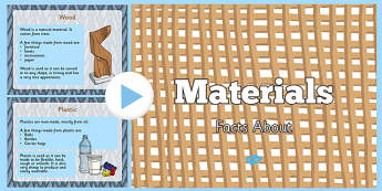 Materials Information PowerPoint - materials, materials powerpoint, different materials, facts about materials, material properties, materials ks2, science