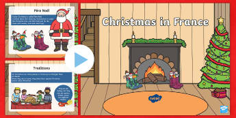 KS1 Christmas in France PowerPoint - Christmas, Nativity, Jesus, xmas, Xmas, Father Christmas, Santa, St Nic, Saint Nicholas, traditions,