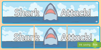 Shark Attack Display Banner - Under the sea, sea, seaside, water, tide, fish, sea creatures, shark, whale, marine, dolphin, starfi