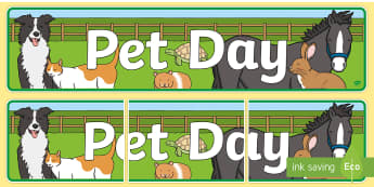 Pet Day (Domestic Animals) Display Banner  - New Zealand, Pet Day, Farm Safety, Pet Show, banner, domestic animals