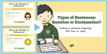 Types of Sentences: The Difference Between Questions and Exclamations PowerPoint