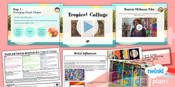 PlanIt - Art UKS2 - South and Central American Art Lesson 5: Tropical Collage Lesson Pack