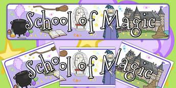 School of Magic Display Banner - banners, displays, display