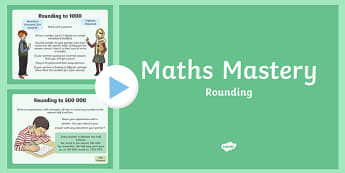 Year 6 Number and Place Value Rounding Maths Mastery PowerPoint