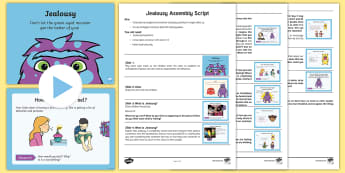 Jealousy Whole School Assembly Pack - PSHE, emotions, behaviour, circle time, envy