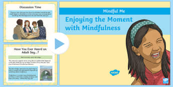 Mindful Me: An Introduction to Mindfulness PowerPoint - Mindfulness, worries, mindfullness week, thinking, positive thinking, solving problems, phse, phsce,