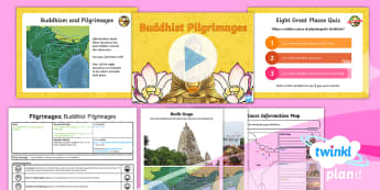 PlanIt - RE Year 4 - Pilgrimages Lesson 1: Buddhist Pilgrimages Lesson Pack  - Pilgrimage, Buddhism, Buddhists, Eight Great Places, Buddha, Nepal, India, RE, religious, education,
